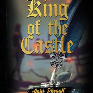 King of the Castle by Alain Rheault
