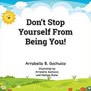 Don't Stop Yourself From Being You!