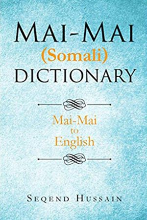 Mai-Mai (Somali) Dictionary: Mai-Mai to English