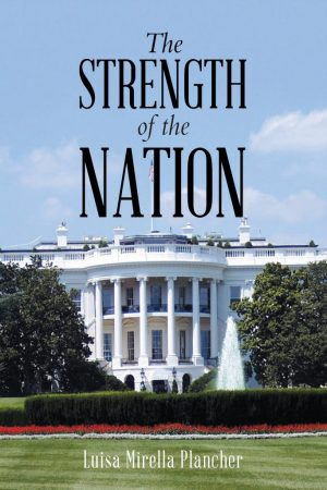 The Strength of the Nation – Luisa Mirella Plancher