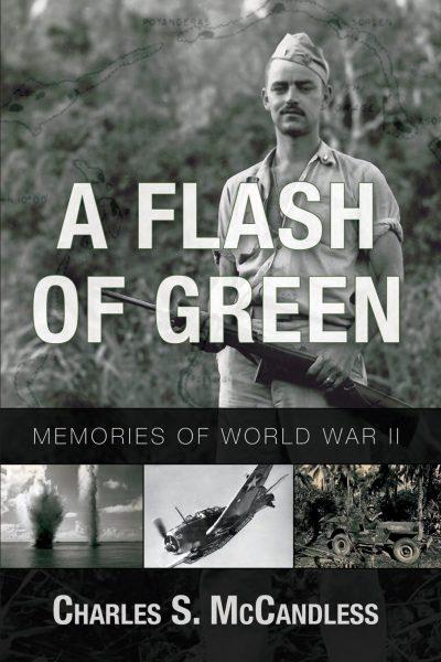 A Flash of Green: Memories of World War II