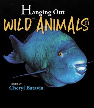 Hanging Out with Wild Animals – Book Three