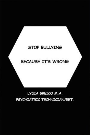 Stop Bullying Because It's Wrong