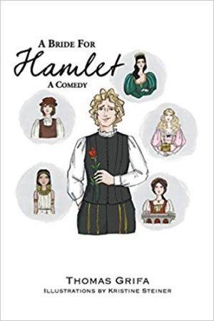 A Bride for Hamlet: A Comedy