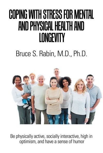 Coping With Stress for Mental and Physical Health and Longevity