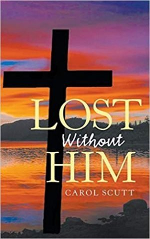 Lost Without Him