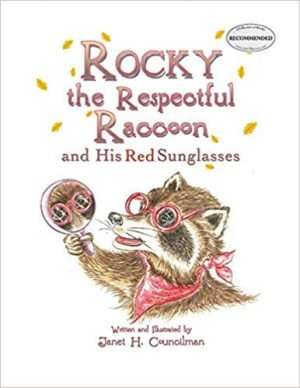 Rocky the Respectful Raccoon and His Red Sunglasses