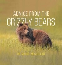 advice from the grizzly bear