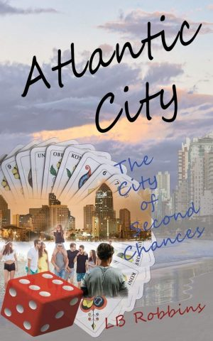 Atlantic City: The City of Second Chances