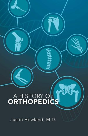 A History of Orthopedics