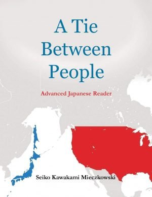 A Tie Between People: Advance Japanese Reader