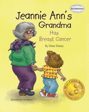 Jeannie Ann's Grandma Has Breast Cancer.