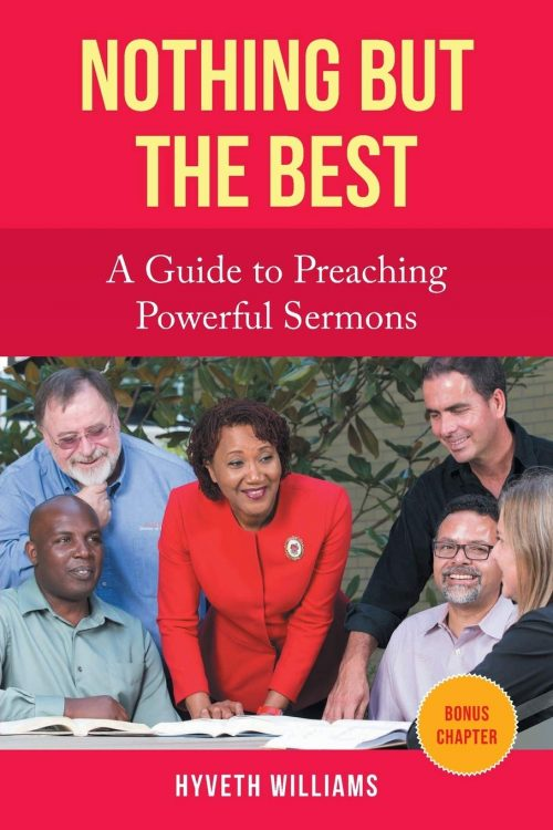 Nothing But the Best A Guide to Preaching Powerful Sermons cover