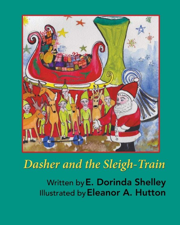 dasher sleigh train dorinda shelley