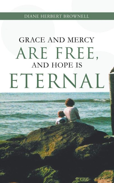 Grace and Mercy are Free, and Hope is Eternal cover
