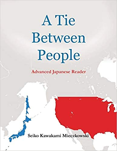 A Tie Between People: Advance Japanese Reader (Multilingual Edition)