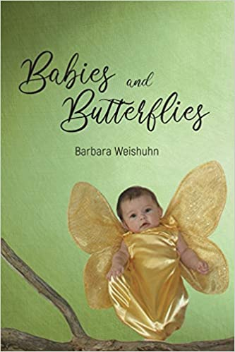 Babies and Butterflies